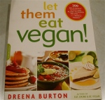 Let Them Eat Vegan! by Dreena Burton