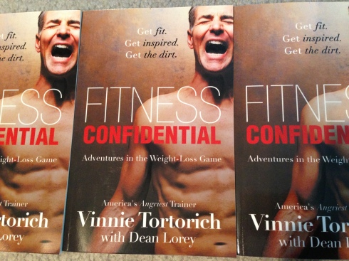 """Fitness Confidential"" - By Vinnie Tortorich & Dean Lorey"