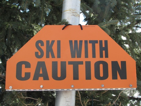 My motto this ski season!